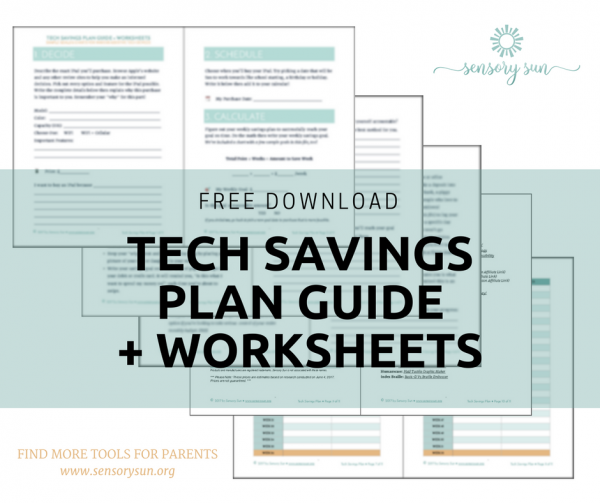 tech savings plan preview for parents of blind kids