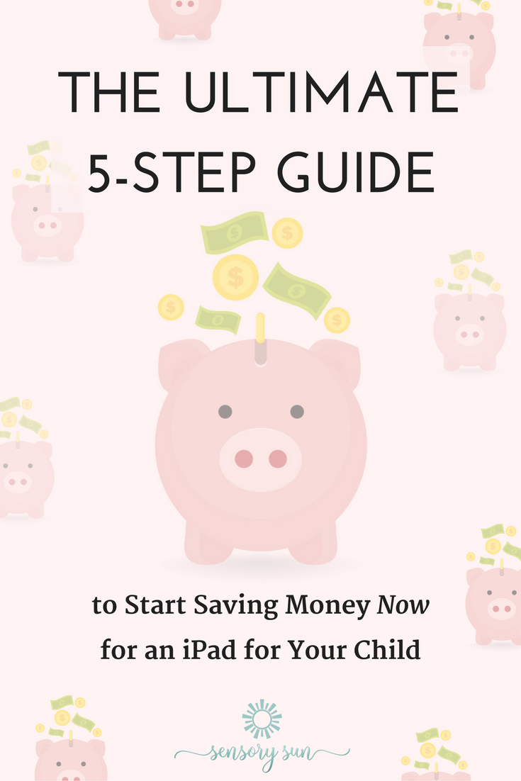 5 Step Guide to Save for an iPad for a Blind Child